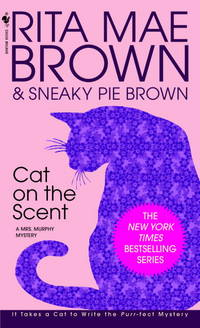 Cat on the Scent (Mrs. Murphy Mysteries)