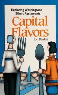 Capital Flavors: Exploring Washington's Ethnic Restaurants