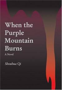 When the Purple Mountain Burns: A Novel