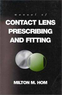Manual of Contact Lens Prescribing and Fitting