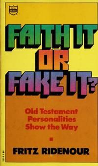 Faith It or Fake It