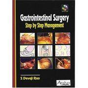 GASTROINTESTINAL SURGERY: STEP BY STEP MANAGEMENT