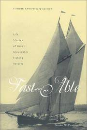 image of Fast and Able: Life Stories of Great Gloucester Fishing Vessels