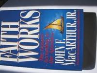 Faith Works: The Gospel According to the Apostles by  Jr  Dr. - Hardcover - 1992 - from MVE Inc. (SKU: Alibris_0018076)