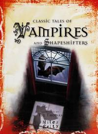 Classic Tales of Vampires and Shapeshifters