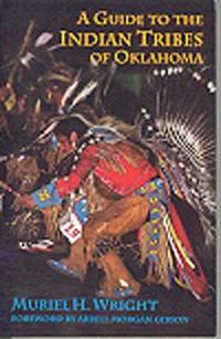 A Guide to the Indian Tribes of Oklahoma by  Muriel H Wright - Paperback - 1987 - from Burke's Books and Biblio.com