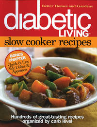 Diabetic Living Slow Cooker Recipes (Better Homes & Gardens Cooking)