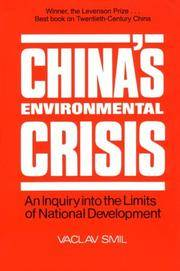 China's Environmental Crisis: An Inquiry into the Limits of National Development
