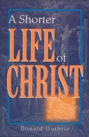 Shorter Life Of Christ, A