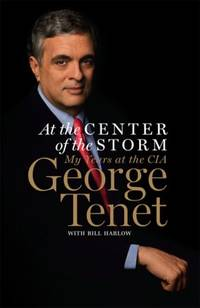 image of At the Center of the Storm: My Years at the CIA : George Tenet