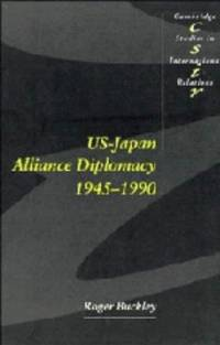 U. S.-Japan Alliance Diplomacy, 1945-1990