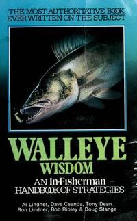 Walleye wisdom Lindner, Al, Dave Csanda, et al