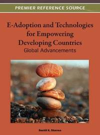 E ADOPTION TECHNOLOGIES FOR EMPOWERING DEVELOPING COUNTRIES GLOBAL ADVANCEMENTS