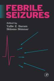 Febrile Seizures by Editor-Tallie Z. Baram; Editor-Shlomo Shinnar - Hardcover - 2001-10-16 - from Ergodebooks and Biblio.com