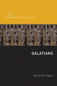 Galatians (Hippo / Africa Bible Commentary Series) [Paperback] [May 02, 2010] Ngewa, Samuel - Used Books