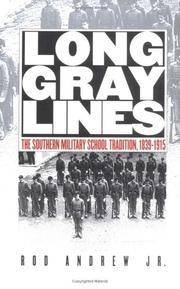 image of Long Gray Lines: The Southern Military School Tradition, 1839-1915