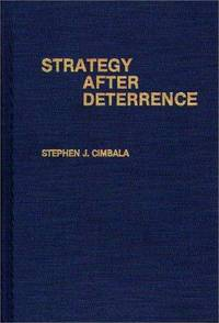 Strategy After Deterrence