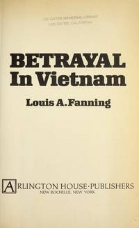Betrayal in Vietnam