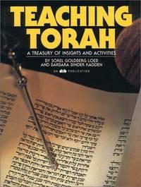 Teaching Torah : A Treasury of Insights and Activities