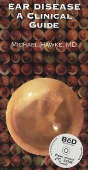 EAR DISEASE - A CLINICAL GUIDE