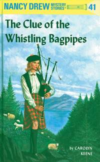 NANCY DREW: THE CLUE OF THE WHISTLING BAGPIPES #41
