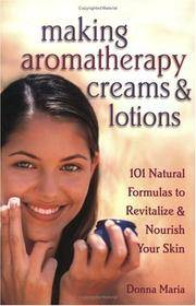 Making Aromatherapy Creams and Lotions