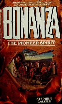 Bonanza:  The Pioneer Spirit