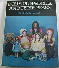 Dolls, Puppedolls, and Teddy Bears