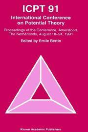 ICPT 91 International Conference On Potential Theory :Proceedings from the International...