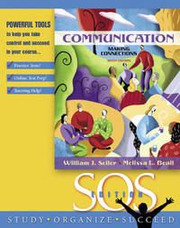 image of Communication: Making Connections, S.O.S. Edition (6th Edition)