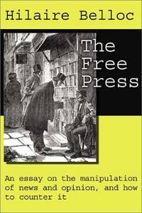 The Free Press by Belloc, Hilaire - 2002