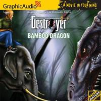 The Destroyer # 108 - Bamboo Dragon
