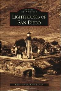 Lighthouses of San Diego (Images of America: California)