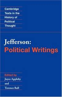 image of Jefferson: Political Writings (Cambridge Texts in the History of Political Thoug