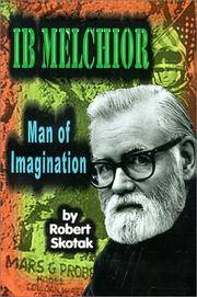 IB MELCHIOR: MAN OF IMAGINATION
