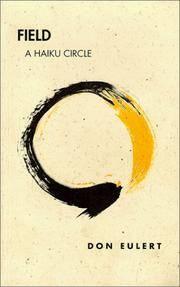 Field, A Haiku Circle