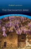 image of The Enchanted April (Dover Thrift Editions)