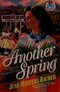 Another Spring (June Masters Bacher Series III, Vol 4)