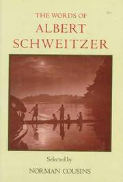 The Words of Albert Schweitzer: Selected by Norman Cousins (Newmarket Words Of...)