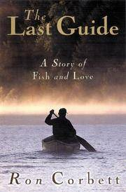 The Last Guide - A Story of Fish and Love