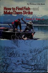 image of How to Find Fish- and Make Them Strike