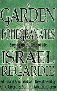 GARDEN OF POMEGRANATES: Skrying On The Tree Of Life (w/new material by Chic & Sandra Cicero)