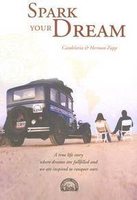Spark Your Dream: A True Life Story Where Dreams Are Fullfilled and We Are Inspired to Conquer Ours