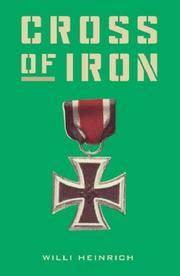 Cross of Iron (Cassell Military Classics)