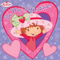 Strawberry Shortcake: Be My Valentine!