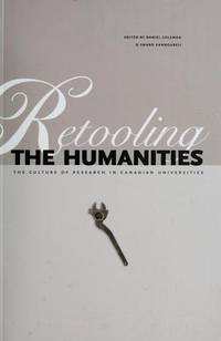 Retooling the Humanities: The Culture of Research in Canadian Universities