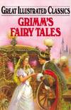 image of Grimm's Fairy Tales (Great Illustrated Classics (Abdo))