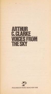 Voices From The Sky by  ARTHUR C CLARKE - Paperback - from Ad Infinitum Books and Biblio.co.uk
