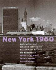 New York 1960; Architecture and Urbanism Between the Second World War and the Bicentennial