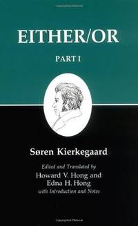 Either/Or, Part I (Kierkegaard's Writings, 3)